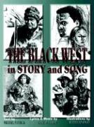 The Black West in Story and Song - Patrick, Michael