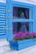The Lady in Blue - Brock, Noel