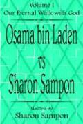Osama Bin Laden vs. Sharon Sampon - Sampon, Sharon
