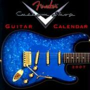 Fender Custom Shop Guitar 2007 Calendar - Fender Musical Instrument Corp