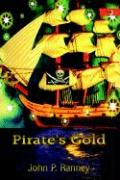 Pirate's Gold - Ranney, John P.