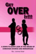 Get Over It!!! - Hanif, Rev Justine