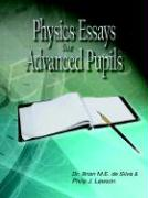 Physics Essays for Advanced Pupils - De Silva, Brian M. E.