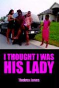 I Thought I Was His Lady - Jones, Thelma