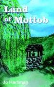 Land of Mottob - Hartman, Jo