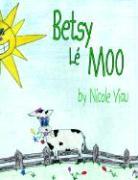Betsy Le Moo - Viau, Nicole