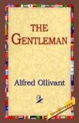 The Gentleman - Ollivant, Alfred