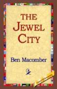 The Jewel City - Macomber, Ben