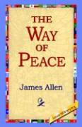 The Way of Peace - Allen, James