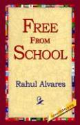 Free from School - Alvares, Rahul