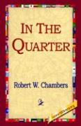 In the Quarter - Chambers, Robert W.