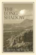 The Long Shadow - Proctor, Loretta
