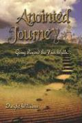 Anointed Journey: Going Beyond the Four Walls - Williams, Dwight