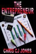 The Entrepreneur - Jones, Chris Cj