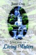Streams of Living Waters: Volume I - Craig, Jaazer