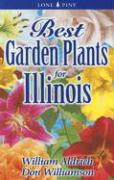 Best Garden Plants for Illinois - Aldrich, William; Williamson, Don