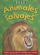 Animales Salvajes = Wild Animals - Fecher, Sarah; Kespert, Deborah