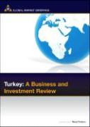Turkey: A Business and Investment Review