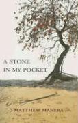 A Stone in My Pocket - Manera, Matthew