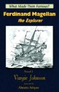 Ferdinand Magellan, the Explorer - Johnson, Vargie