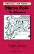 Marco Polo, the Adventurer - Johnson, Vargie