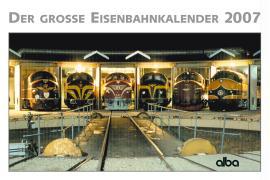 Der große Eisenbahnkalender 2007