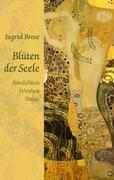 Blüten der Seele - Brose, Ingrid