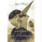 Las Mascaras de Florencia - Planas, Rosa