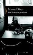 Las Llamadas Perdidas = The Lost Calls - Rivas, Manuel
