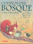 CUENTOS DEL BOSQUE Y OTRAS HISTORIAS