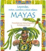 Leyendas, Mitos, Cuentos y Otros Relatos Mayas - Sugobono, Nahuel